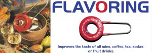 Flavoring aka Flavorizer to enhance taste of wines and drinks.