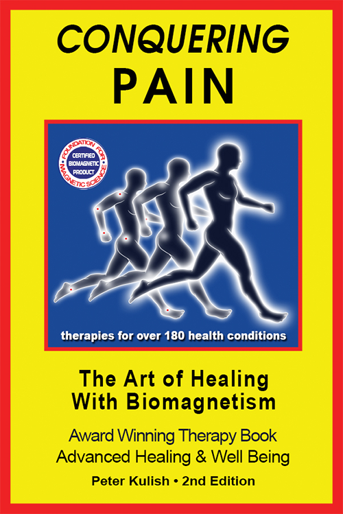 """Conquering Pain – The Art of Healing With BioMagnetism"" by Peter Kulish – Mundimex Book Selection"